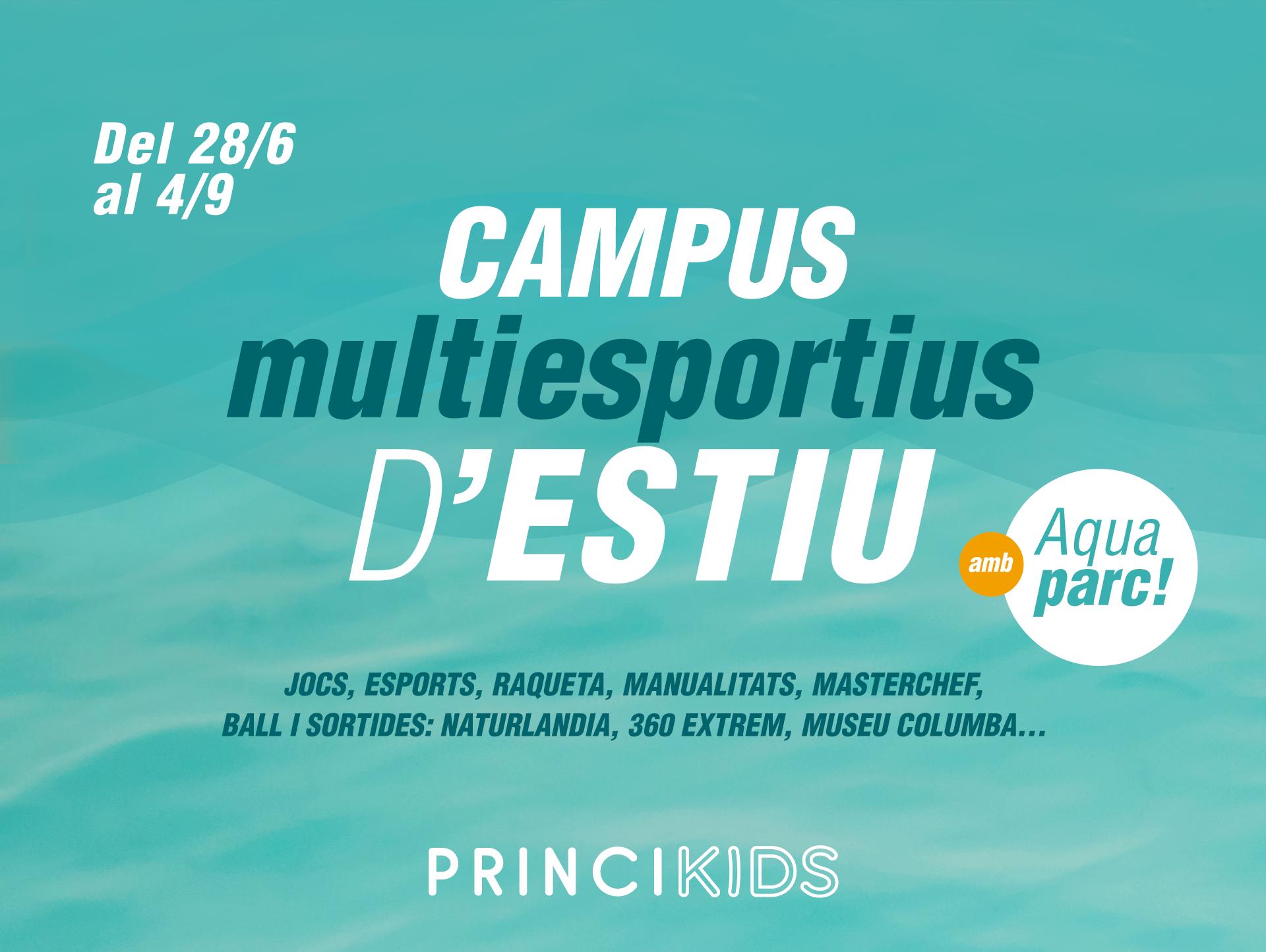 Campus d'estiu de Princiesport: diversió sense límits!