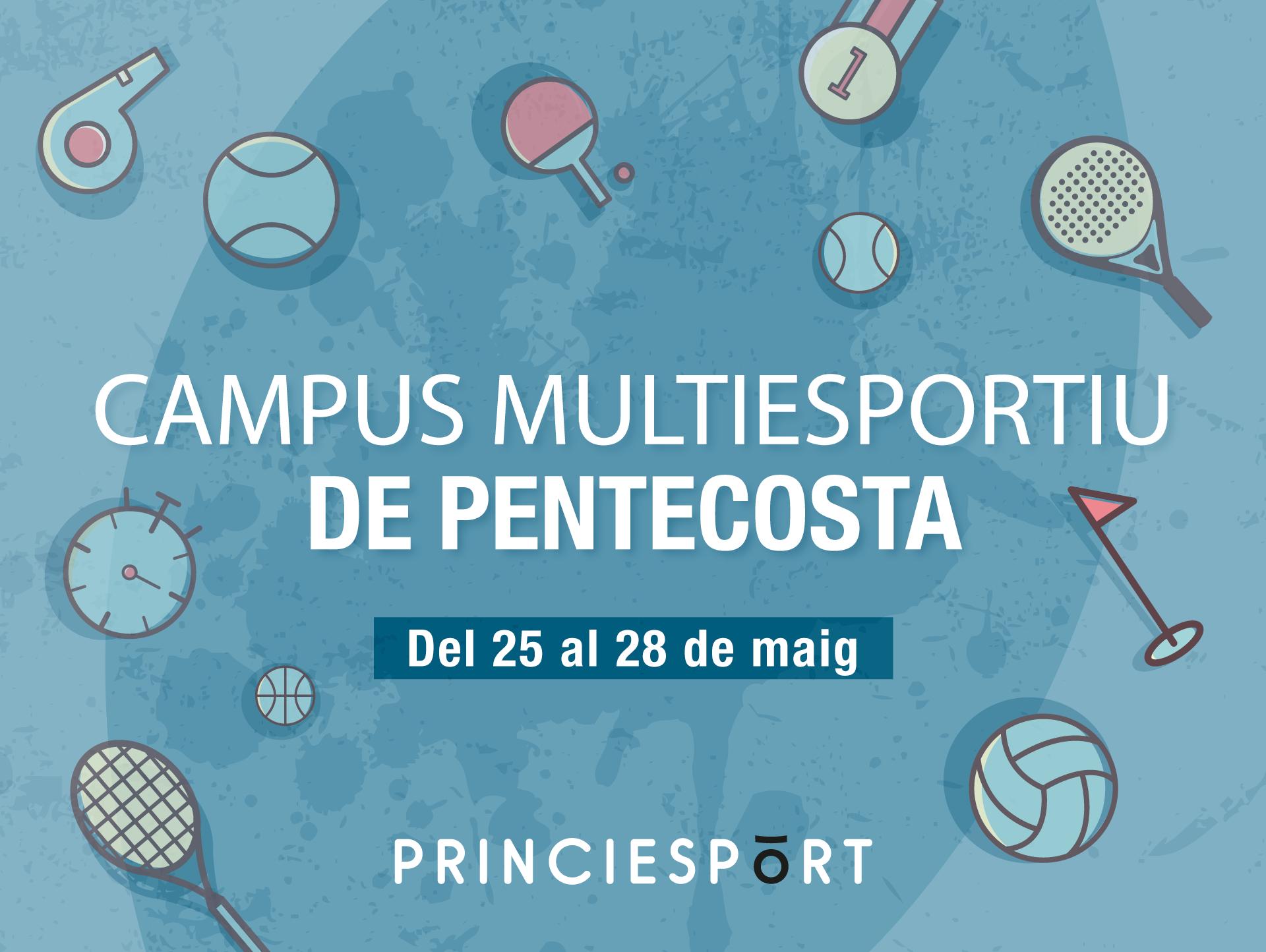 Inscriu-te al Campus Multiesportiu de Pentecosta
